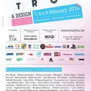 7, 8 et 9 février 2014 : TRUC TROC à BOZAR